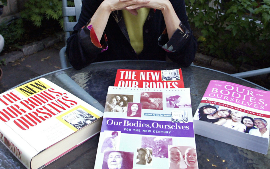 Feminist activists today should still look to 'Our Bodies, Ourselves'